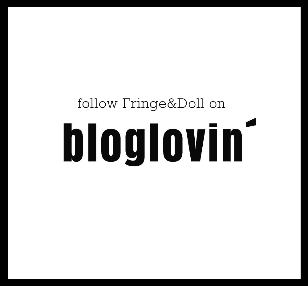 bloglovin ready FringeDoll