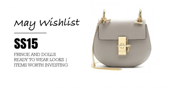 May 2015 Wishlist