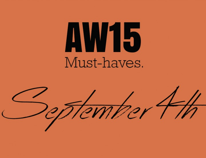 AW15 Must Haves| September 4th